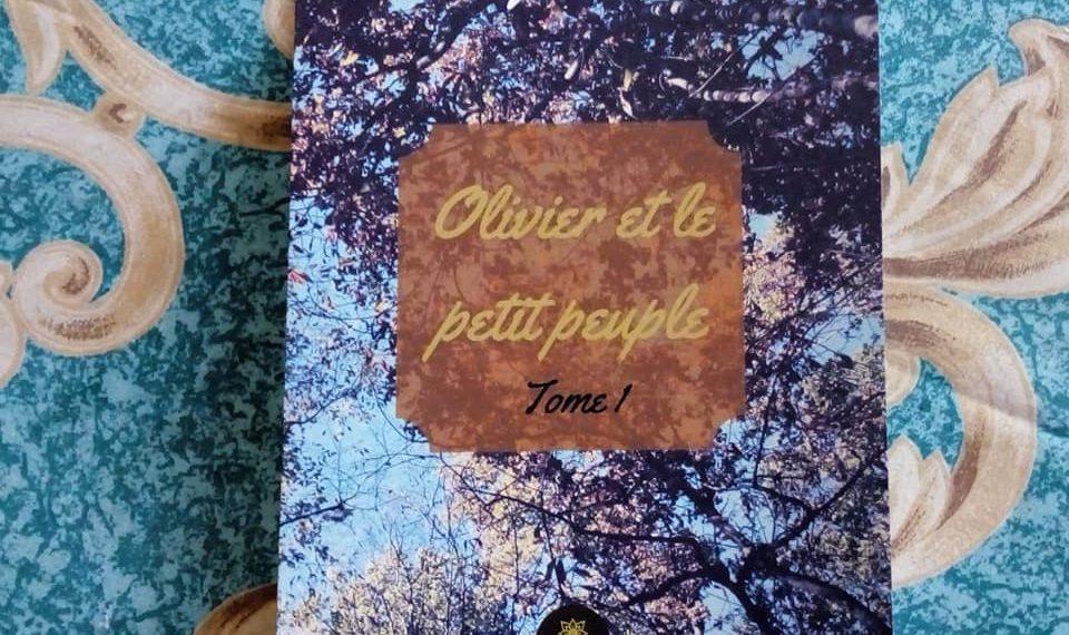 Olivier et le Petit Peuple – tome 1
