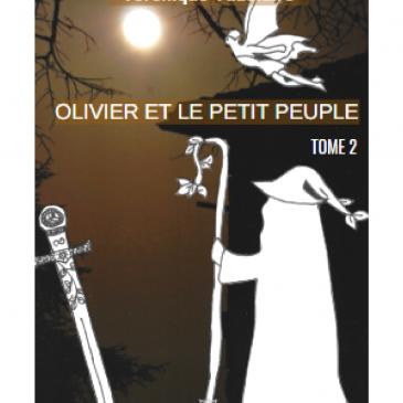 Présentation «Olivier et le Petit Peuple» – tome 2